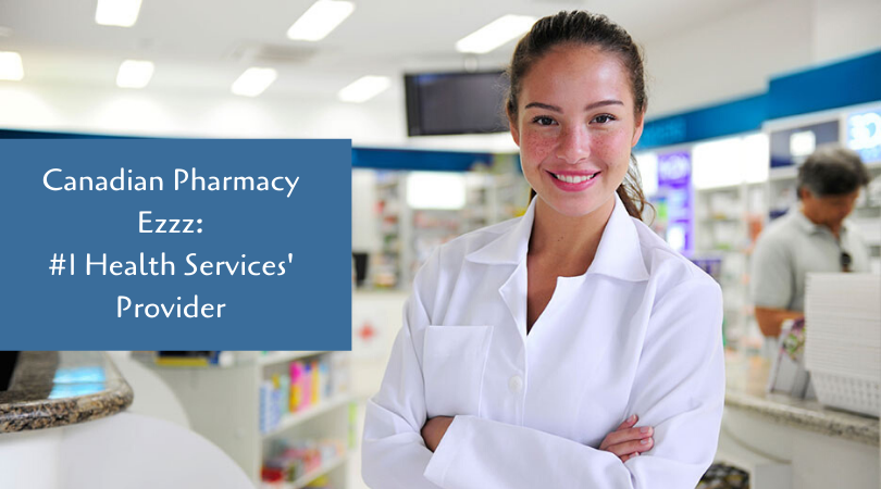 Canadian Pharmacy Ezzz_ #1 Health Services' Provider